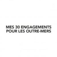 Rappel : Les 30 engagements de François Hollande pour l'outre-mer
